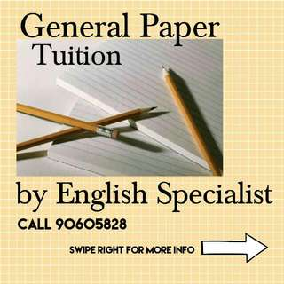 General Paper Tuition by English Specialist