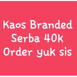 Kaos Branded