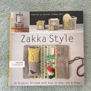 """""""Zakka Style"""" - 24 projects Stitches With Ease To Give, Use And Enjoy!"""