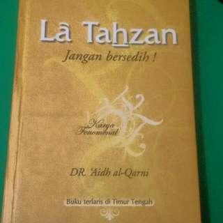 LA TAHZAN - DR. Aidh Al Qarni