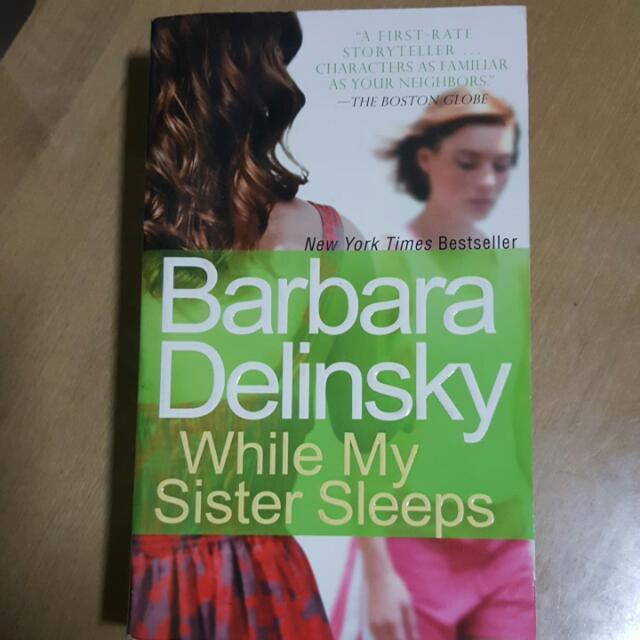 Barbara Delinsky - While My Sister Sleeps