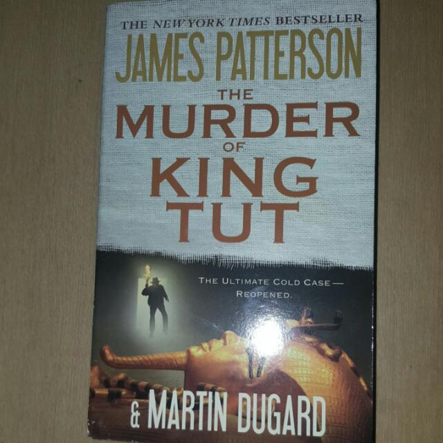James Patterson - The Murder Of King Tut