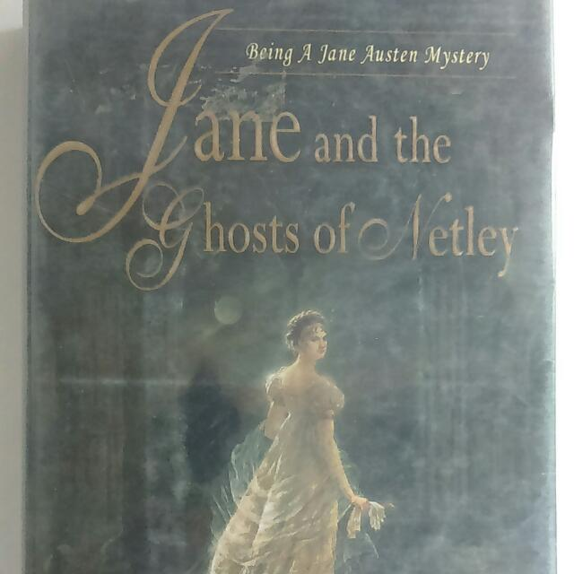 Jane And The Ghosts Of Netley By Stephanie Barron