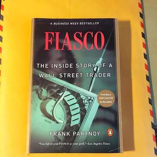🚚 FIASCO The Inside Story Of A Wall Street Trader By Frank Partnoy