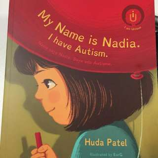 My Name Is Nadia,I have Autism