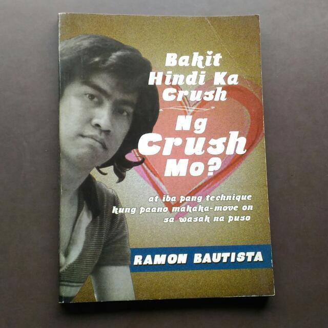 Bakit Hindi Ka Crush Ng Crush Mo