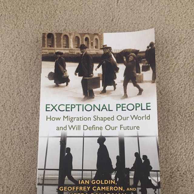 Exceptional People How Migration Shaped Out World And Will Define Our Future