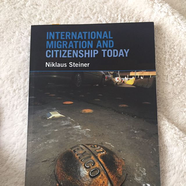 International Migration And Citizenship Today