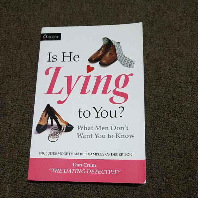 Is He Lying To You