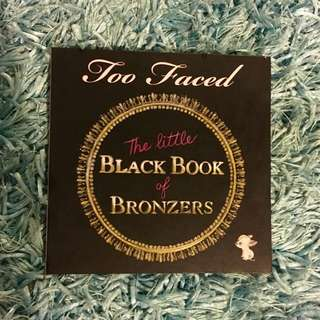 Too Faced Little Black Book Of Bronzers - Limited Edition