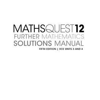 MathsQuest Further Maths Solutions Manual VCE Units 3 & 4