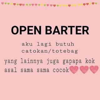 OPEN BARTER!!!!! Yuk Kepoin Profile Aku:)))