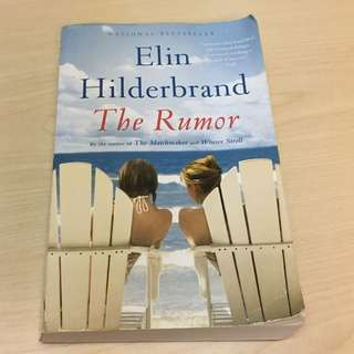 The Rumor by Elin Hilderbrand (published 2015)