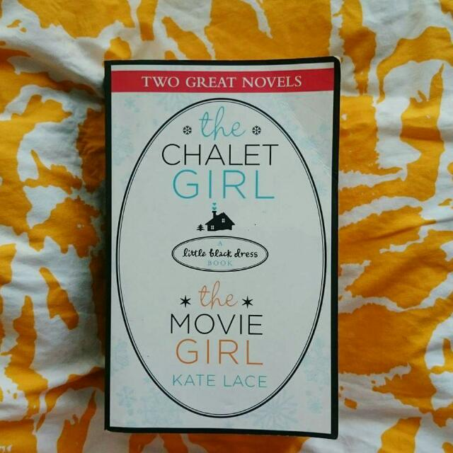 Two Great Novels In 1 (The Chalet Girl And The Movie Girl)