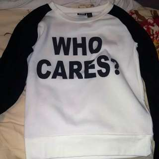 Who Cares Sweater