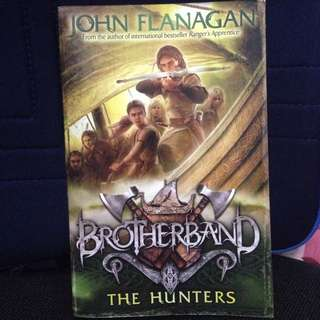 BROTHERBAND THE HUNTERS (John Flanagan)