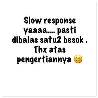 Slow Response