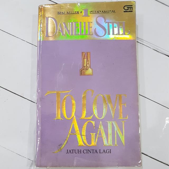 {REPRICE} Buku Novel: Jatuh Cinta Lagi - Danielle Steel