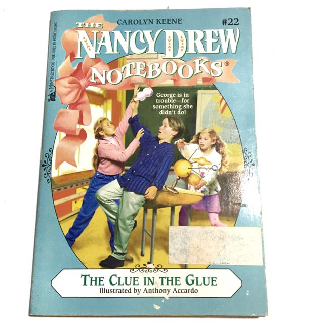 NANCY DREW: THE CLUE IN THE GLUE by Carolyn Keene