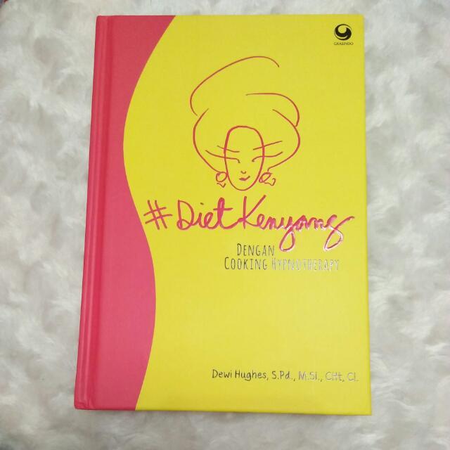BUKU #DietKenyang Dengan Cooking Hypnotherapy Oleh Dewi Hughes only 60k