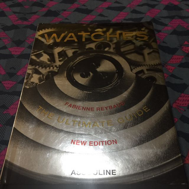WATCHES The Ultimate Guide New Edition