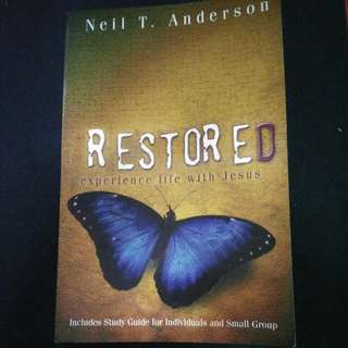 Restored Experience Life With Jesus By Neil The Anderson -Christian book