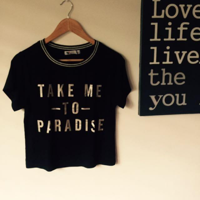 🌷Take me to paradise Temt tshirt🌷