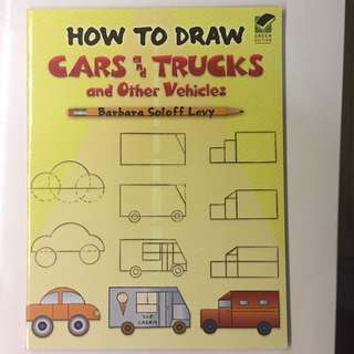How to Draw Cars & Trucks and Other Vehicles by Barbara Soloff Levy