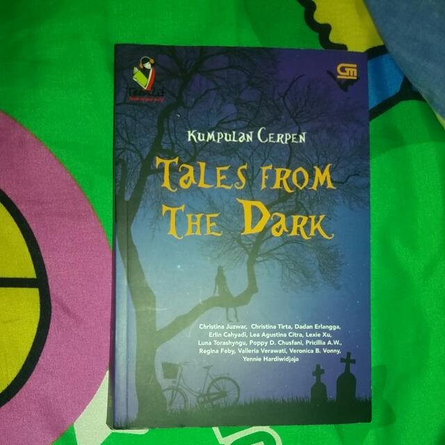 Kumpulan Cerpen Teenlit - Tales From the Dark