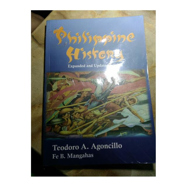 PHILIPPINE HISTORY Expanded and Updated Edition by Agoncillo and Mangahas