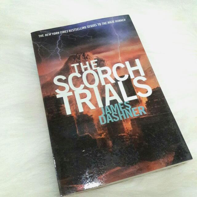 The Scorch Trial by James Dashner