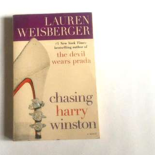 Chasing Harry Winston by: Lauren Weisberger