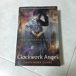 The Infernal Devices #1 Clockwork Angel