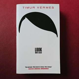 Look Who's Back | Timur Vermes