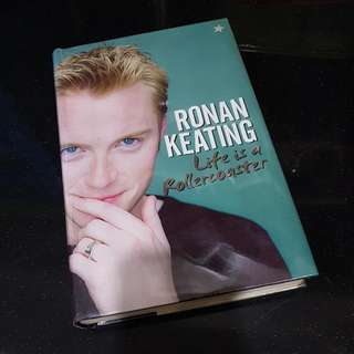 Ronan Keating Biography 'Life Is A Rollercoaster'