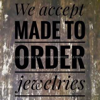 Made To Order Jewelries