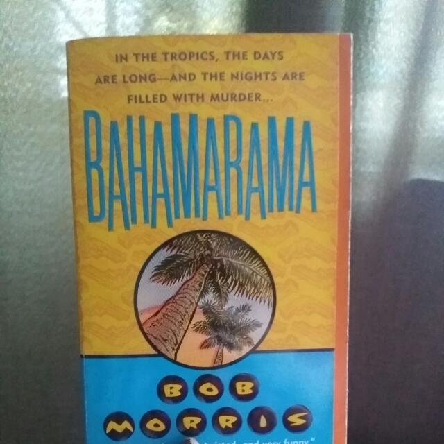Bahamarama - Bob Morris