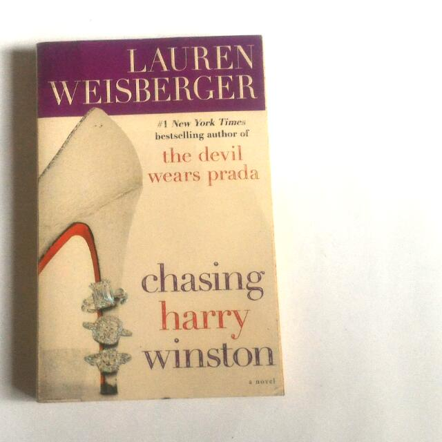 Chasing Harry Winston by: Lauren Weisberger