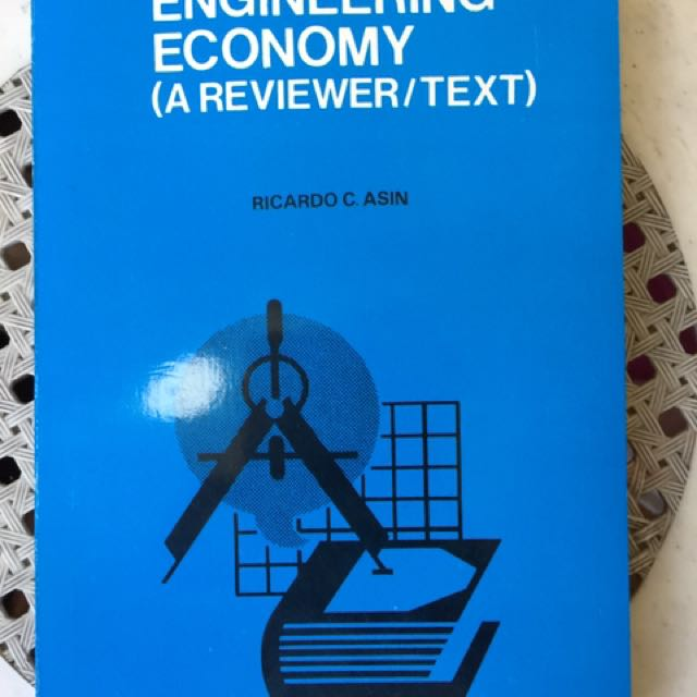 Engineering Economy (A Reviewer / Text)