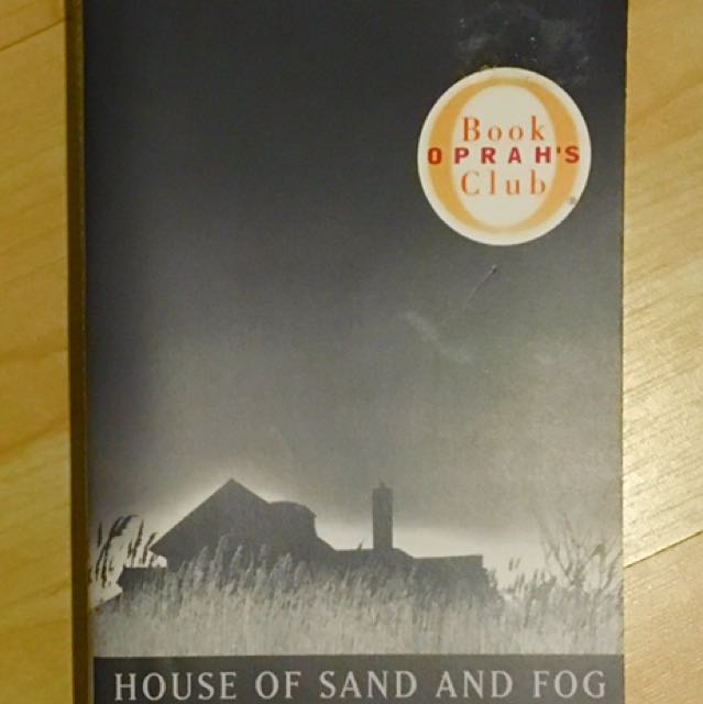 House Of Sand And Fog by Andre Dubus III