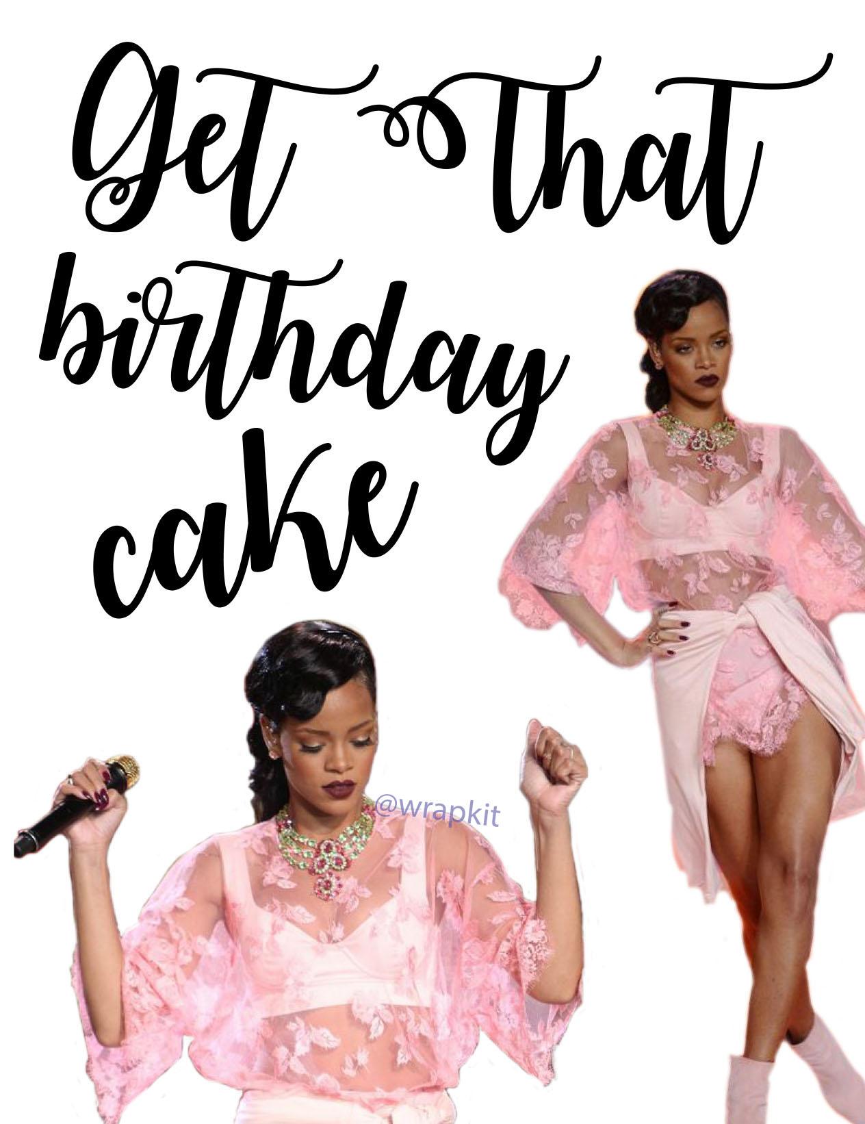 Rihanna Birthday Cake Birthday Card
