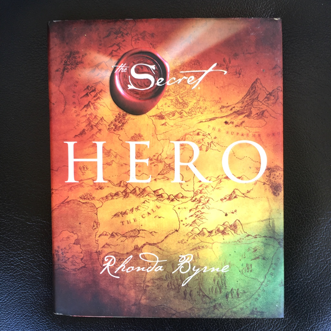The Secret: Hero by Rhonda Byrne