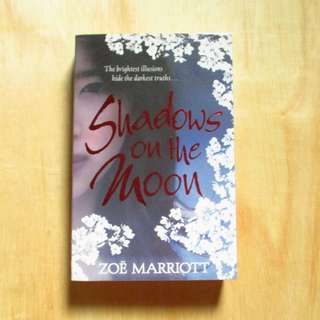 Shadows on the Moon by Zoe Marriott