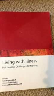 Living With Illness- Psychosocial Challenges For Nursing