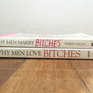 Why Men Love Bitches and Why Men Marry Bitches