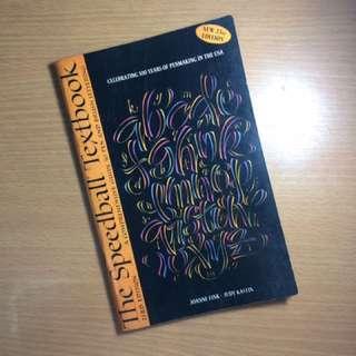 The Speedball Textbook By Joanne Fink-Judy Kastin