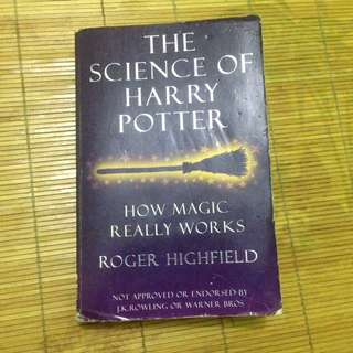 The Science of Harry Potter - Roger Highfield