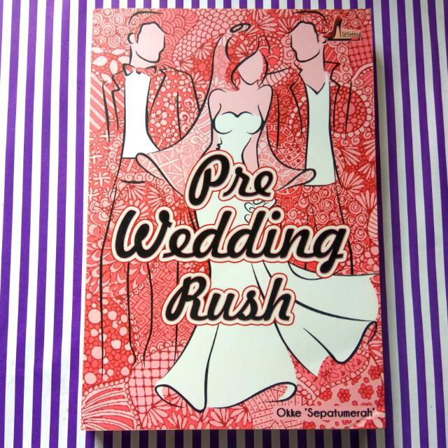 BUKU PRE WEDDING RUSH - OKKE @SEPATUMERAH