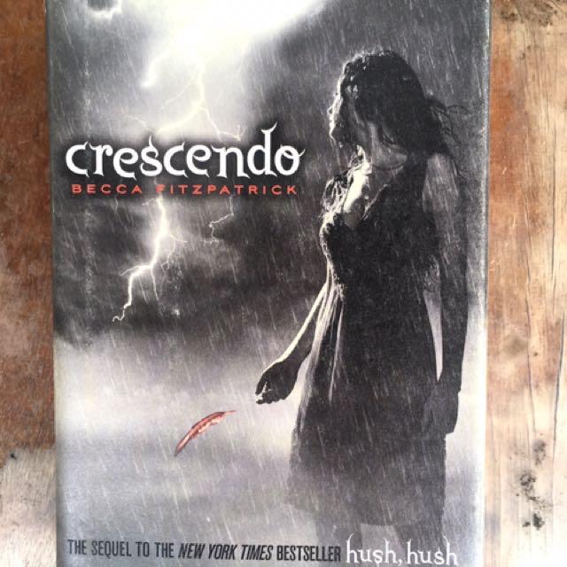 Crescendo (Part 3 of Hush, Hush Sequel) by Becca Fitzpatrick