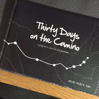 Thirty days Of The Camino (sketchbook Journal) By Alvin Mark Tan